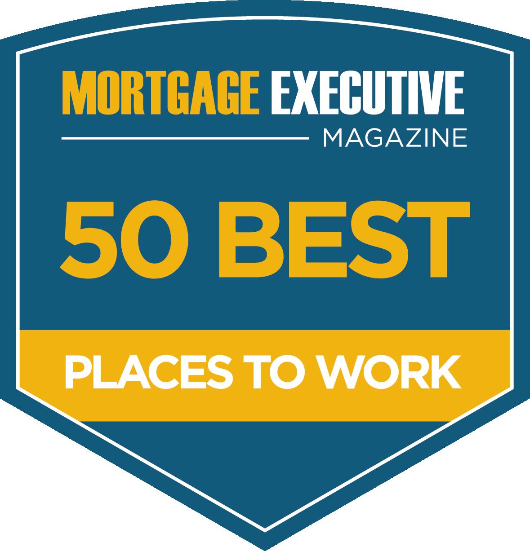 Mortgage Executive Magazine Best Place to Work Award