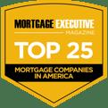 Mortgage Executive Magazine Top 25 Mortgage Companies in America