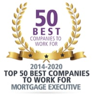 Mortgage Executive award, Top 50 best companies to work for, 2014 thru 2020
