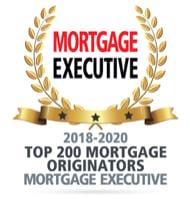 Mortgage Executive Award, Top 200 Mortgage Originators, 2018 thru 2020